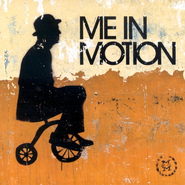 Me In Motion CD   -              By: Me In Motion