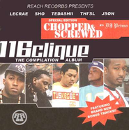 The Compilation Album: Chopped & Screwed CD  -     By: 116 Clique