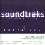 Heal The Wound, Accompaniment CD   -     By: Point of Grace