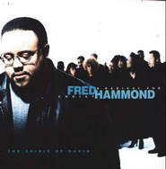 Spirit Of David  [Music Download] -              By: Fred Hammond, Radical For Christ