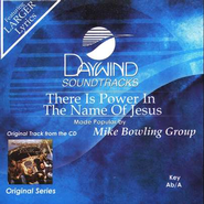 There Is Power In The Name Of Jesus, Accompaniment CD   -     By: The Mike Bowling Group