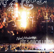My Savior Lives CD  -     By: New Life Worship
