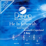 He Is Jehovah, Accompaniment CD   -     By: Kenneth Copeland