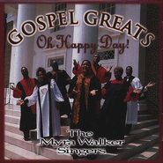 Gospel Greats: Oh Happy Day, Compact Disc [CD]   -     By: The Myra Walker Singers