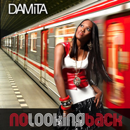No Looking Back CD   -     By: Damita