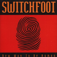 New Way To Be Human  [Music Download] -     By: Switchfoot