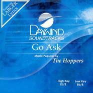 Go Ask, Accompaniment CD   -     By: The Hoppers