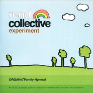 Organic Family Hymnal CD   -     By: The Rend Collective Experiment
