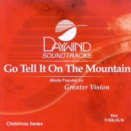 Go Tell It On The Mountain, Accompaniment CD   -              By: Greater Vision