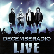DecembeRadio Live CD   -     By: DecembeRadio