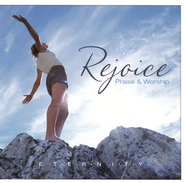 Rejoice: Praise & Worship CD   -     By: E.T.E.R.N.I.T.Y.