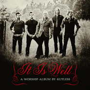 It Is Well CD   -              By: Kutless