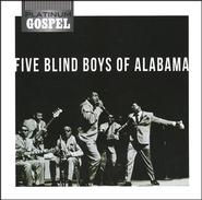 Platinum Gospel-Five Blind Boys of Alabama   -     By: The Blind Boys of Alabama