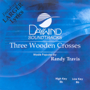 Three Wooden Crosses, Accompaniment CD    -     By: Randy Travis