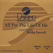 All For The Life of Me, Accompaniment CD   -     By: Kathy Troccoli