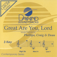Great Are You Lord, Accompaniment CD   -     By: Phillips Craig & Dean