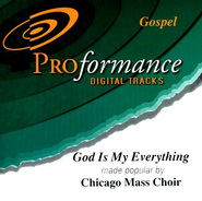 God Is My Everything, Accompaniment CD   -     By: Chicago Mass Choir