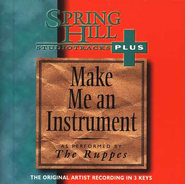 Make Me An Instrument, Accompaniment CD   -     By: The Ruppes