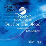 But For The Blood, Accompaniment CD   -     By: The Hoppers