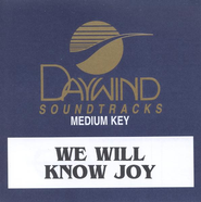 We Will Know Joy, Accompaniment CD   -              By: We Will Know Joy