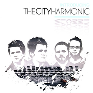Introducing the City Harmonic CD   -     By: The City Harmonic