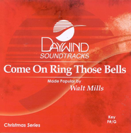 Come On, Ring Those Bells, Accompaniment CD   -     By: Walt Mills