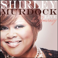 Shirley Murdock Live: The Journey   -     By: Shirley Murdock