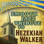 Smooth Jazz Tribute: Hezekiah Walker CD   -