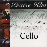 Praise Him: Cello CD   -