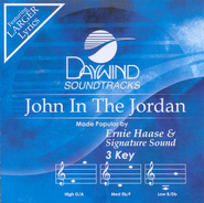 John In The Jordan, Accompaniment CD     -              By: Ernie Haase & Signature Sound
