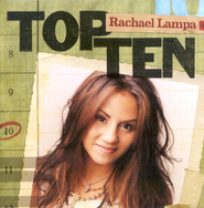 Top Ten: Rachael Lampa CD   -     By: Rachael Lampa