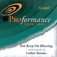 You Keep On Blessing, Accompaniment CD   -     By: Luther Barnes