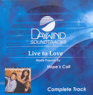 Live to Love, Complete CD Track   -     By: Hope's Call