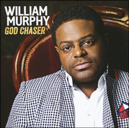 God Chaser   -              By: William Murphy