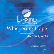 Whispering Hope, Accompaniment CD   -     By: All Star Quartet