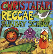 Reggae Sunday School CD   -     By: Christafari