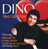 When I Fall In Love, Compact Disc [CD]   -     By: Dino
