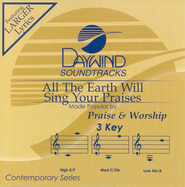 All the Earth Will Sing Your Praise (Burn on Demand), Accompaniment CD  -