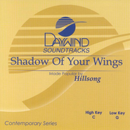 Shadow of Your Wings, Accompaniment CD   -     By: Hillsong