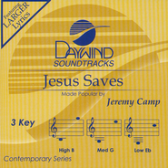 Jesus Saves   -              By: Jeremy Camp