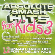 Absolute Smash Hits For Kids 3  [Music Download] -