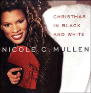 Christmas in Black and White CD   -     By: Nicole C. Mullen