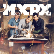 Secret Weapon  [Music Download] -              By: MxPx