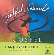 I'll Pray For You, Accompaniment CD   -     By: Ann McCrary