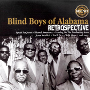 Retrospective CD  -              By: The Blind Boys of Alabama