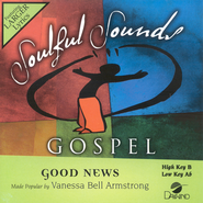 Good News, Accompaniment CD   -     By: Vanessa Bell Armstrong
