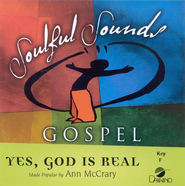 Yes, God Is Real, Accompaniment CD   -     By: Ann McCrary
