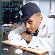 A Kid's Point of View CD   -     By: Dijion