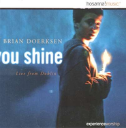 You Shine, Compact Disc [CD]   -     By: Brian Doerksen