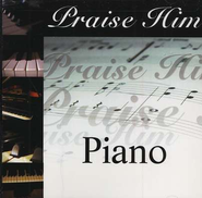 Praise Him: Piano CD   -